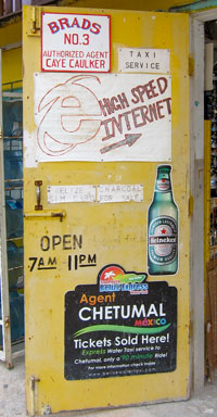 A high speed internet sign in Belize.