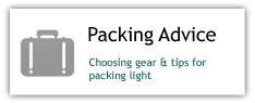 Packing Advice: choosing gear and tips for packing light